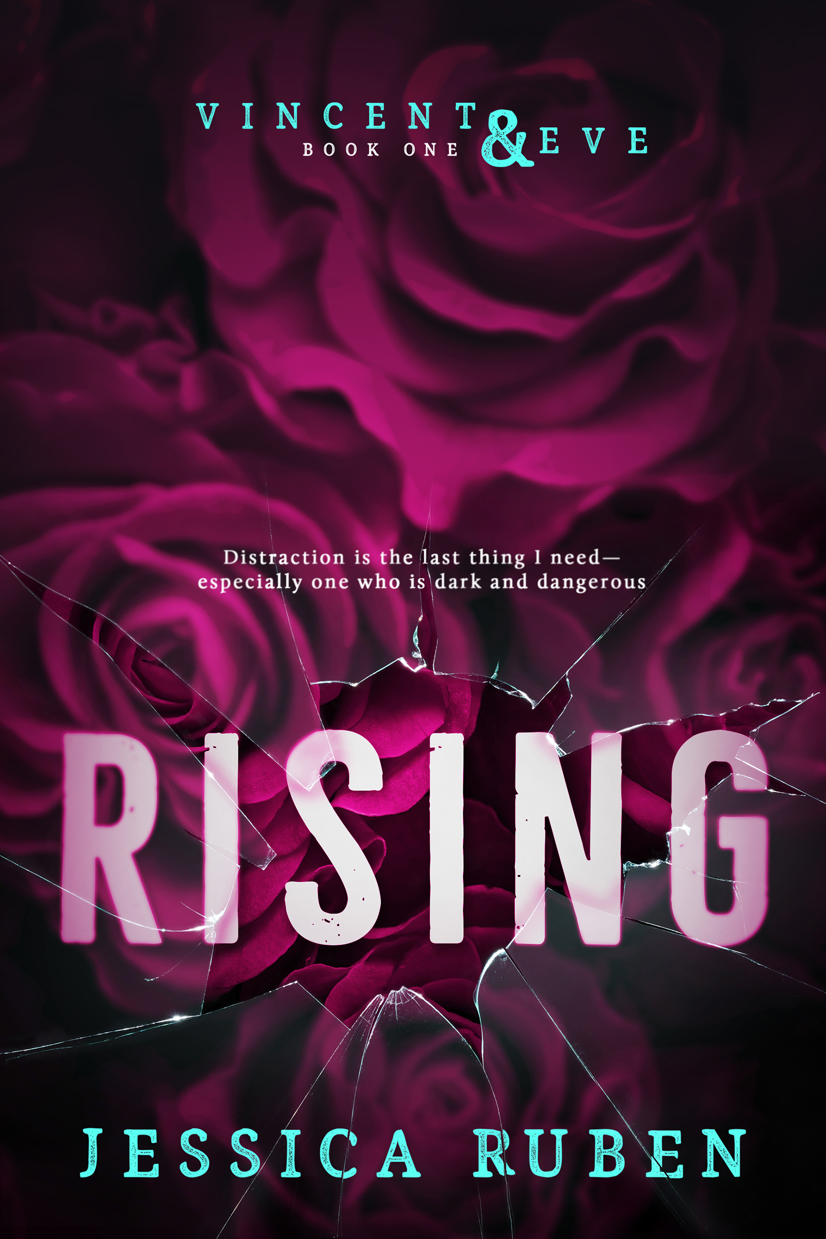 Rising (Vincent & Eve, Book 1)