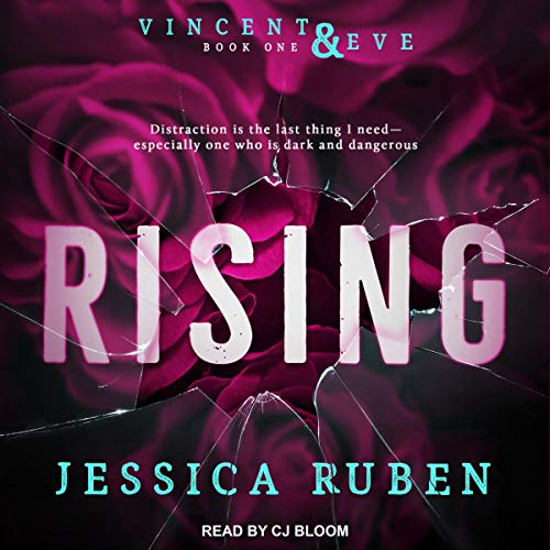 Rising (Vincent & Eve, Book 1) audiobook by Jessica Ruben